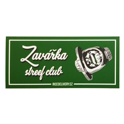 Sticker Zavářka street club (RICEDELIVERY)